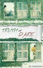 Truth Or Dare by AzkaAziwa