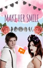 MAKE HER SMILE by emmiXXlaliter_CA