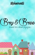 Bry & Bree by royalpeony