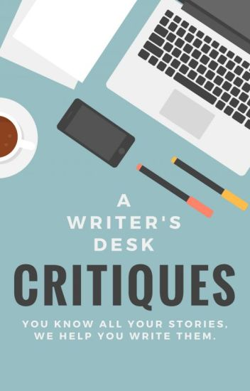 A Writer's Desk Critiques