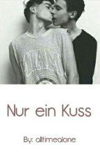 Nur ein Kuss ~ boyxboy by alltimealone