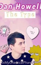 •Dan The Type• by XxMyChemicalPhanxX