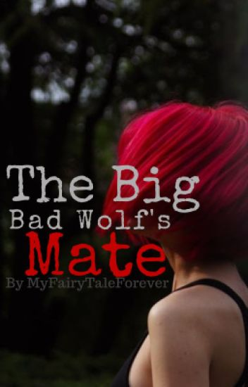 The Big Bad Wolf's Mate