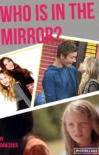 Who's in the mirror? (gmw/Lucaya) by gm_stories