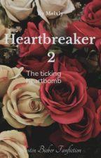 Heartbreaker 2 - The ticking heartbomb by MelBelieber