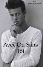 Avec Ou Sans Toi / c.d by MrsJohnsonFR
