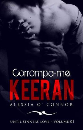 CORROMPA-ME KEERAN (1) (#Wattys2016)