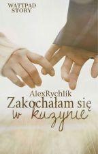 Zakochałam się w kuzynie by AlexRychlik