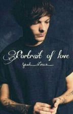 Portrait Of Love | Louis Tomlinson [#Wattys2016] by Jash_Loux_