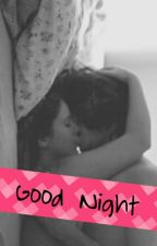Good Night by myhotter69