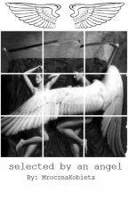 Selected by an angel by MrocznaKobieta