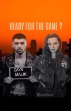 Ready For The Game ? (Zayn Malik) by LonDwoo