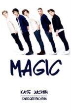 Magic (OnHold & Editing) by HisEyesSaysItAll