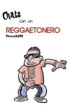 Chats con un reggaetonero by Paula2033