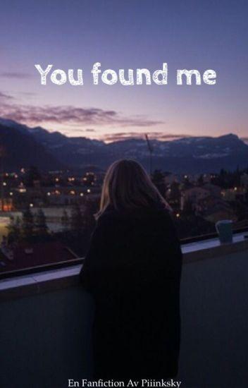 You found me - o.e