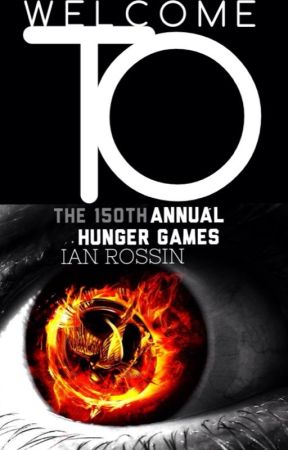 Welcome to the 150th Annual Hunger Games by _iancr_
