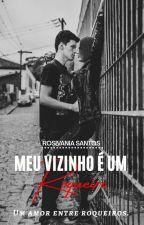 O Meu Vizinho Rockeiro by RosSanttos