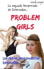 Problem girls (Auryn)-(I#2) by macaib_auryner