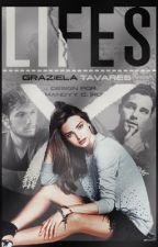 Lifes by Gratchela