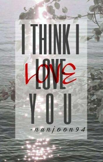 I Think I Love You || Tsundere