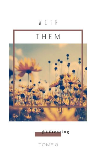 With Them [TOME 3] [5SOS] [FR]