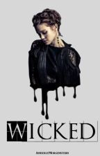 Wicked [1] [PAUSIERT] by AmberleMorgenstern
