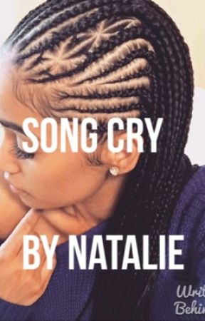 Song cry by NatalieShaniquaBalog