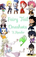 Fairy Tail x Reader Oneshots by PrinceEvan707