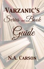 Varzanic's Series and Book Guide by varzanic