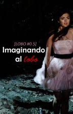 Imaginando al lobo (Isaac Lahey) [Lobo #1.5] COMPLETA by leyla1015