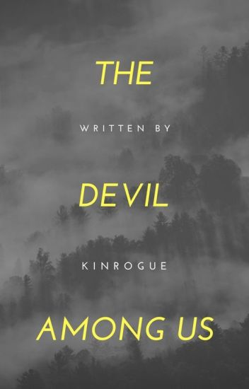 The Devil Among Us ↣ SPN