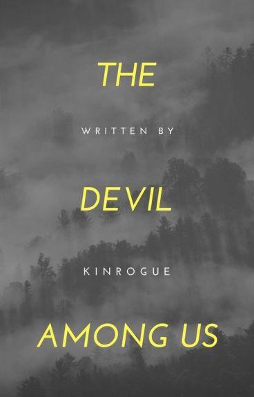 The Devil Among Us [SPN]