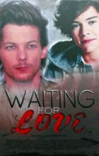 Waiting for love ||L.S|| PAUSADA by XxLarry_GivemelovexX