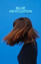 Blue Infatuation by midknightniall