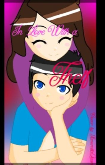 In Love with a Thief. (TonyvToons X JaidenAnimations Fanfic)