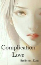Complication Love by Geom_Eum