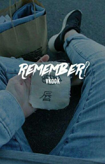 Remember? | vkook.