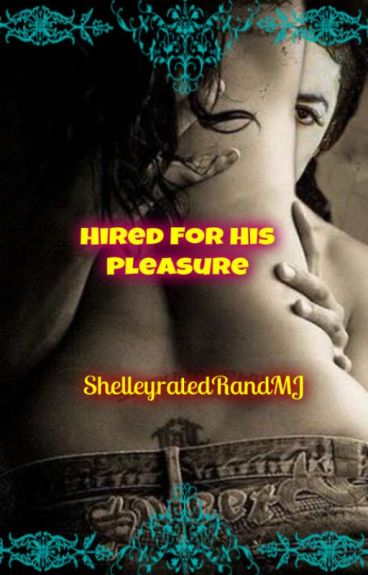 Hired For His Pleasure (MJ Fantasy) Editing