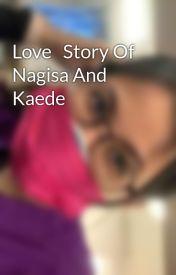 Love   Story Of Nagisa And Kaede by piyaht