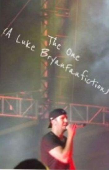 The One? (Luke Bryan Fan Fiction)