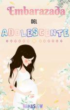 Embarazada de un Adolescente  by nrmaslow