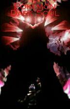 Pokemon Dark Soul by RelcAlight