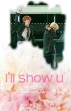 I'll show u -HunHan- [2] by biegacz