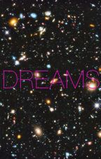 Dreams by project38