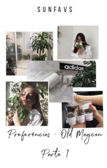 Preferências • Old Magcon | 1ª Parte