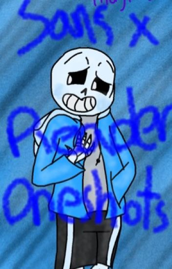 AU Sans  X Reader Long OneShots