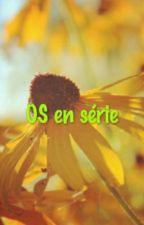 OS en série ! by ILikePlay62