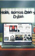 Hola, Somos Dan y Dylan. by DaeJack