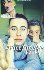 #FaceTimeMeNash 'n.g;' by gabidrauhl