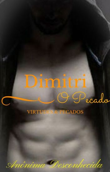 Dimitri- Virtudes & Pecados
